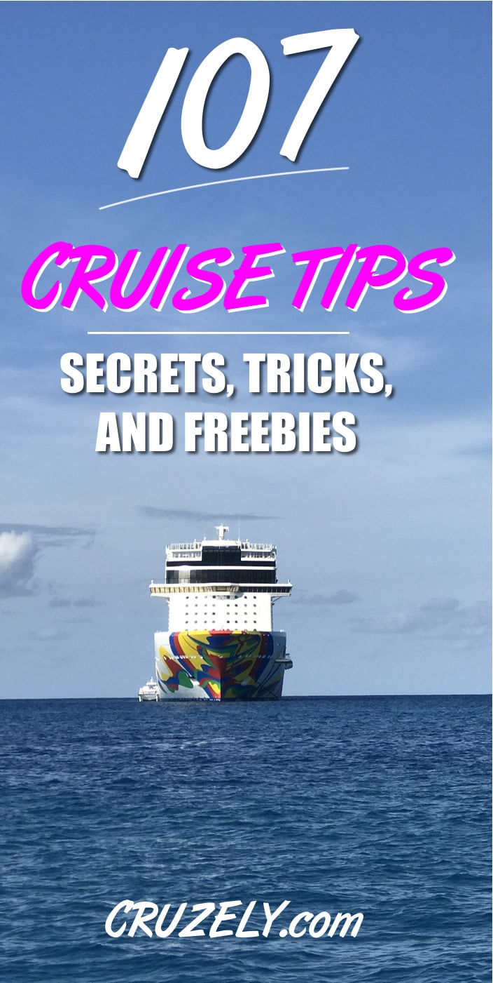107 Best Cruise Tips, Tricks, Secrets, and Freebies