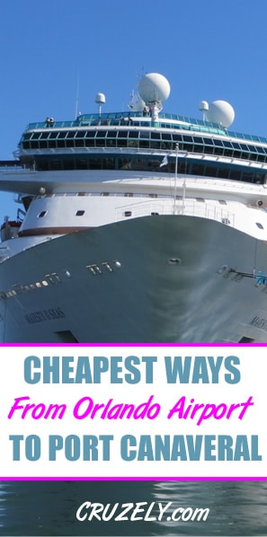 The Cheapest Ways to Get From the Orlando Airport to Port Canaveral