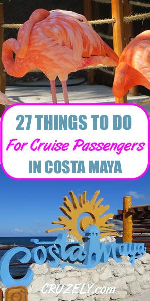 27 Fun Things For Cruise Passengers to Do in Costa Maya